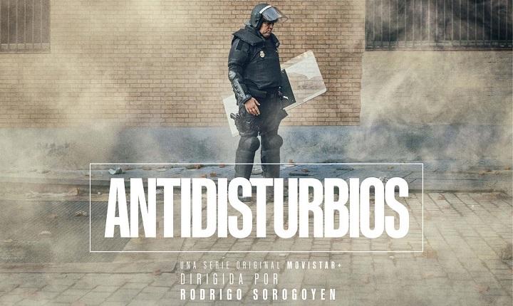 """Reflexiones sobre la """"serie"""" Antidisturbios"""